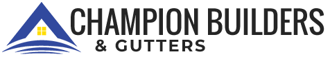 Champion Builders & Gutters